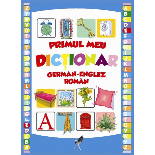 Primul meu dictionar englez-german-roman