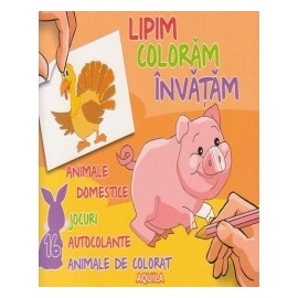 Lipim  Coloram  Invatam - Animale Domestice. Jocuri  Autocolante  Animale De Colorat
