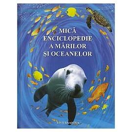 Mica enciclopedie a marilor si oceanelor