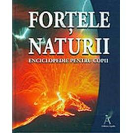 Fortele naturii - Enciclopedie pentru copii
