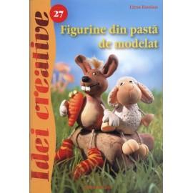 Figurine Din Pasta De Modelat - Editia A Ii-a - Idei Creative 27