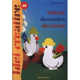 Obiecte decorative din hartie - Editia a II-a - Idei creative 28