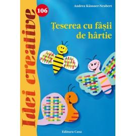 Teserea Cu Fasii De Hartie - Idei Creative 106 imagine