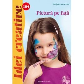 Pictura Pe Fata - Idei Creative 104 imagine