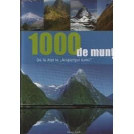 1000 de munti - De la Alpi la Acoperisul lumii