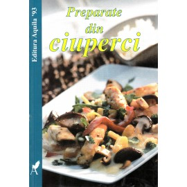 Preparate din ciuperci